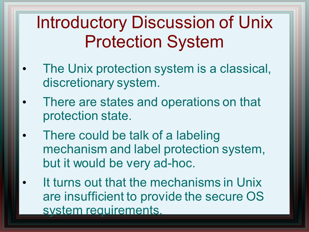 Introductory Discussion of Unix Protection System