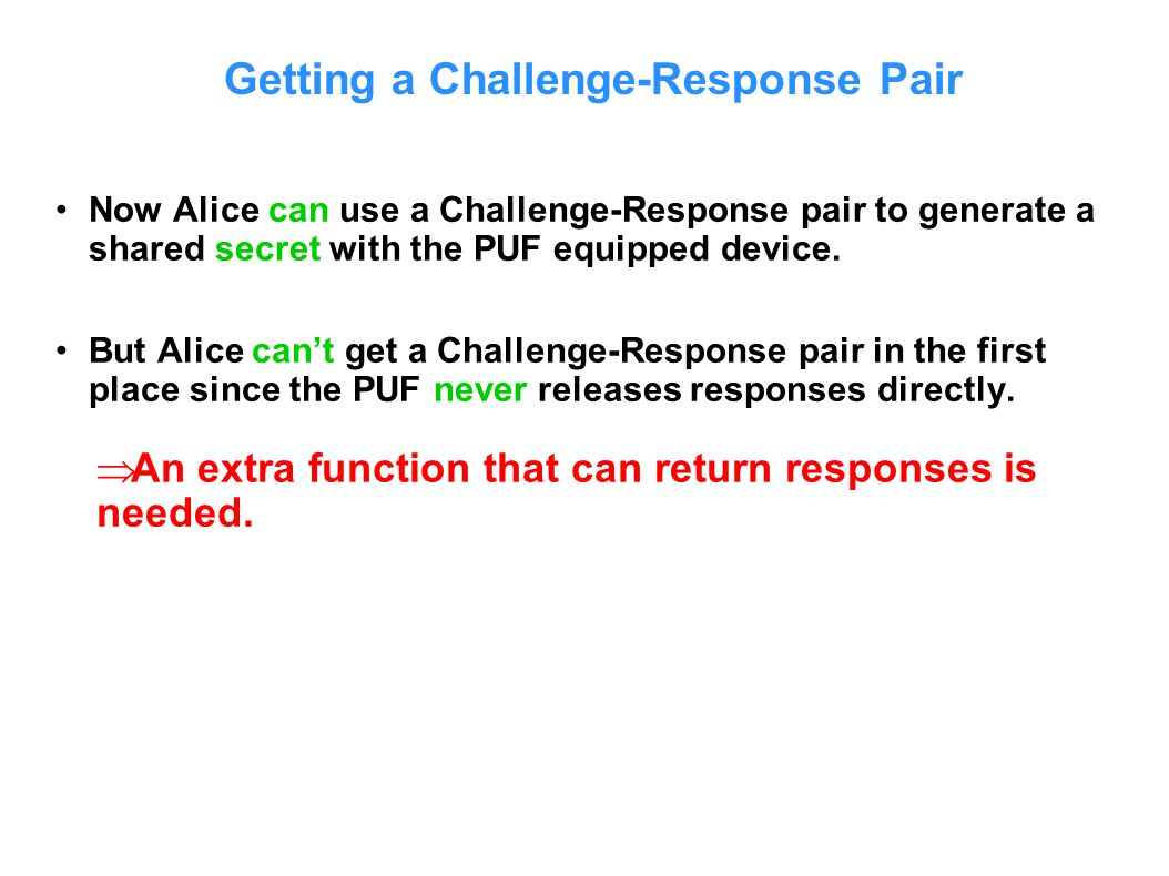 Getting a Challenge-Response Pair