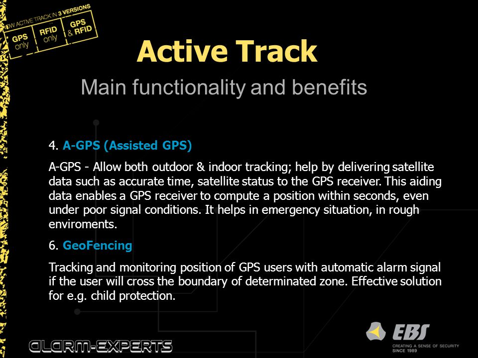 Active Track Main functionality and benefits 4. A-GPS (Assisted GPS)