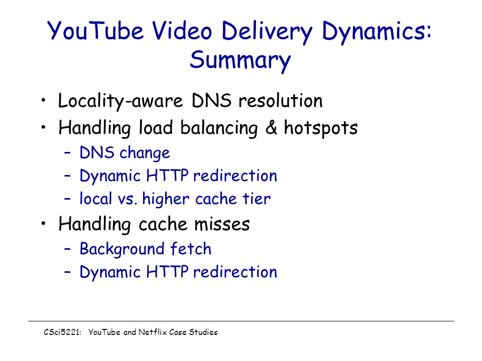 YouTube Video Delivery Dynamics: Summary