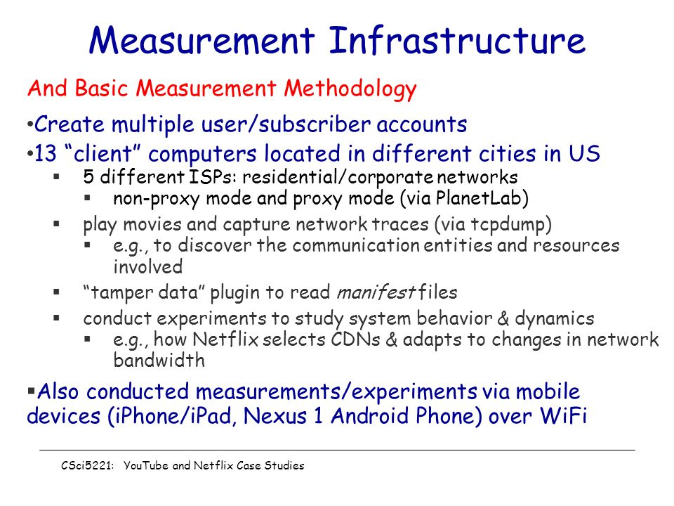 Measurement Infrastructure