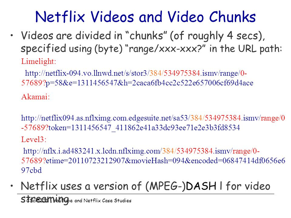 Netflix Videos and Video Chunks