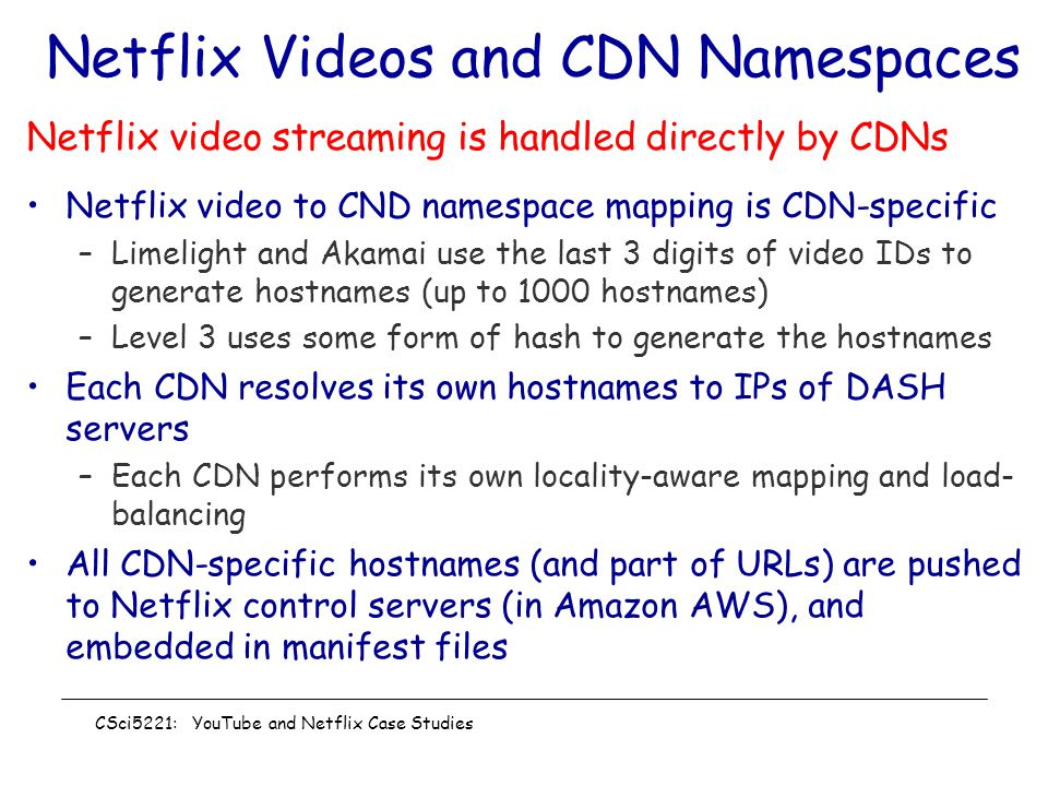 Netflix Videos and CDN Namespaces