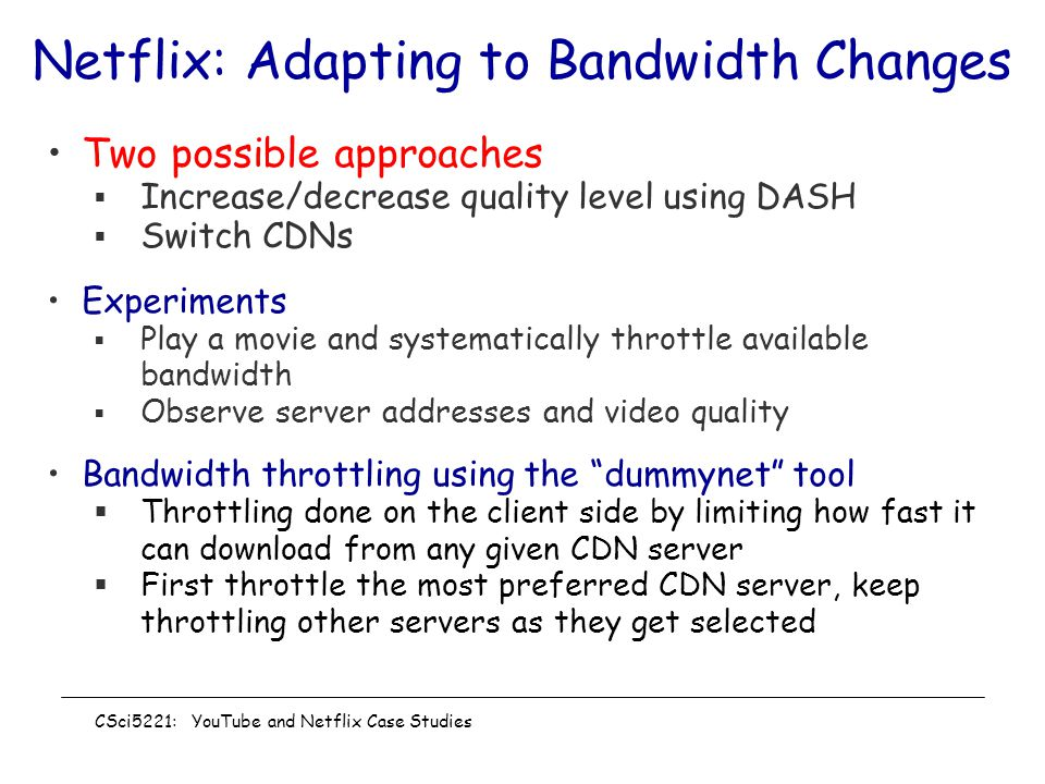 Netflix: Adapting to Bandwidth Changes