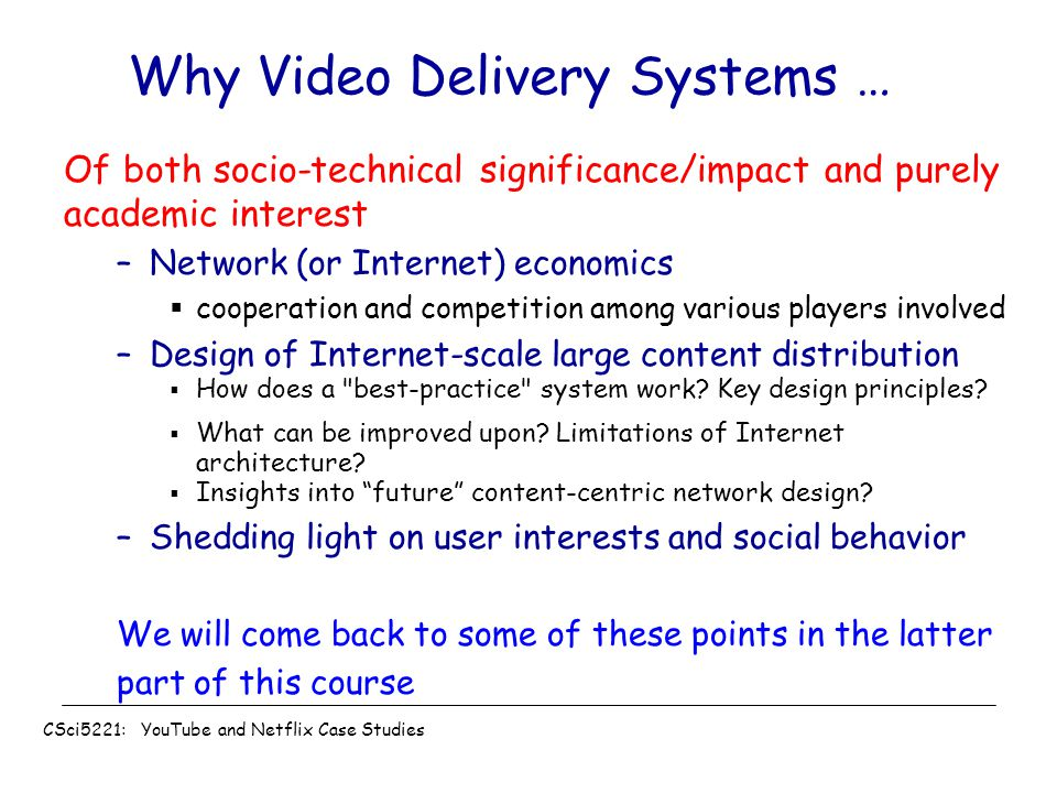 Why Video Delivery Systems …