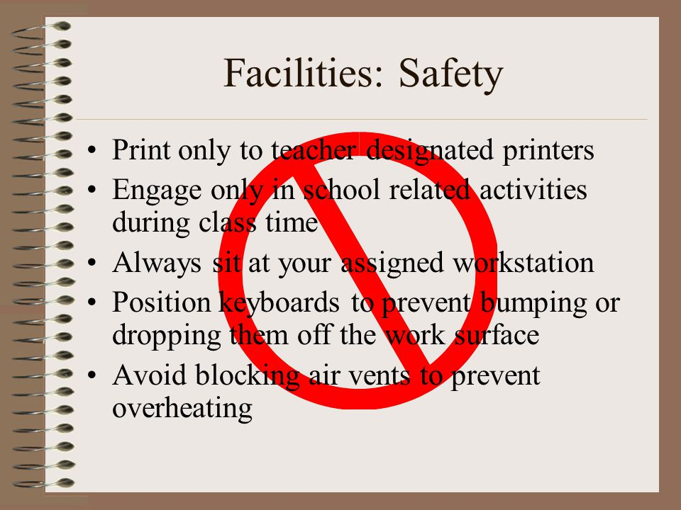 Facilities: Safety Print only to teacher designated printers