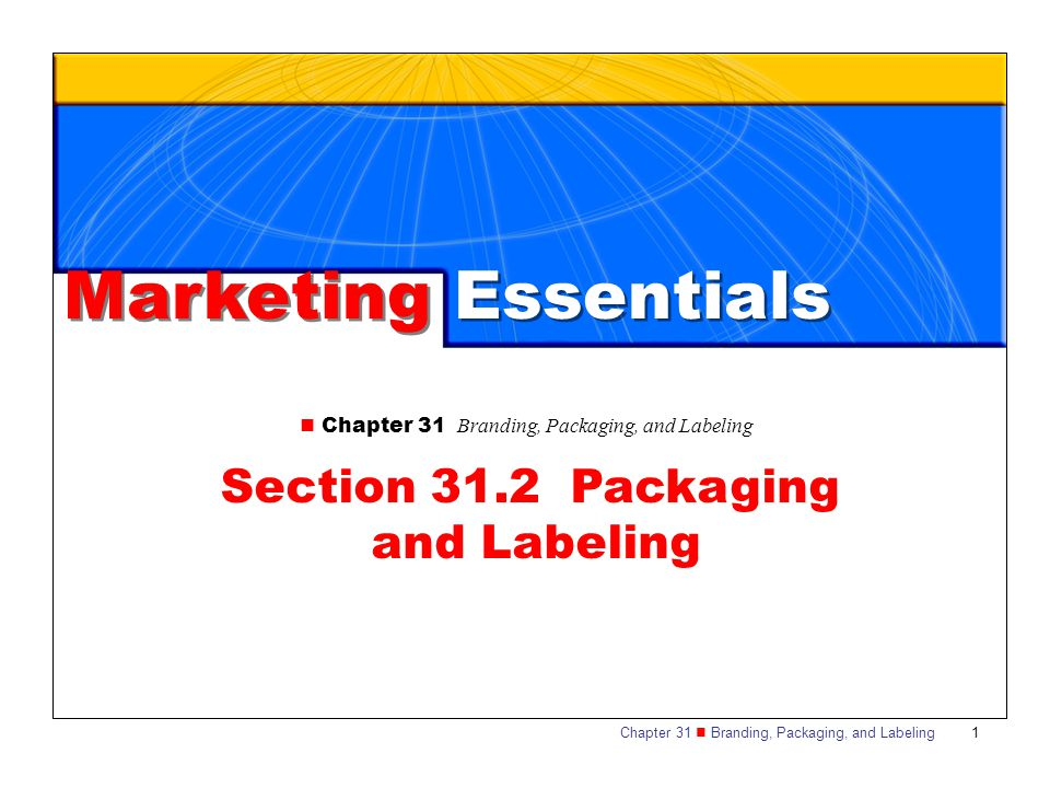 Section 31.2 Packaging and Labeling