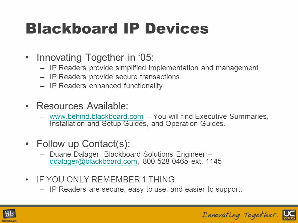 Blackboard IP Devices Innovating Together in '05: Resources Available: