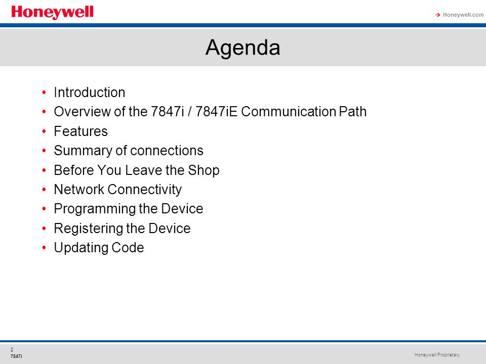 Agenda Introduction Overview of the 7847i / 7847iE Communication Path