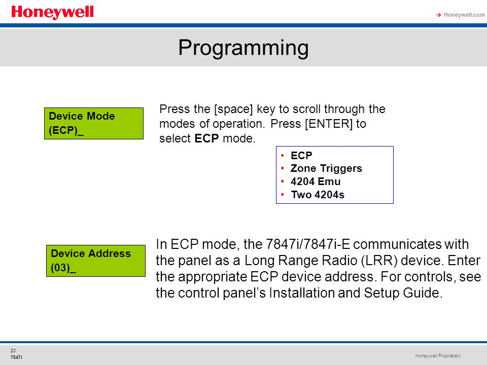 Programming In ECP mode, the 7847i/7847i-E communicates with