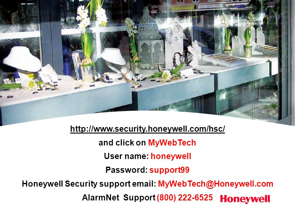 http://www.security.honeywell.com/hsc/ and click on MyWebTech. User name: honeywell. Password: support99.