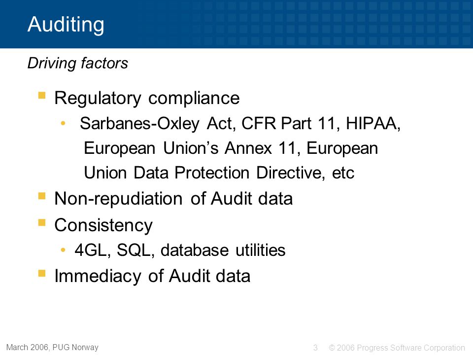 Auditing Regulatory compliance Non-repudiation of Audit data