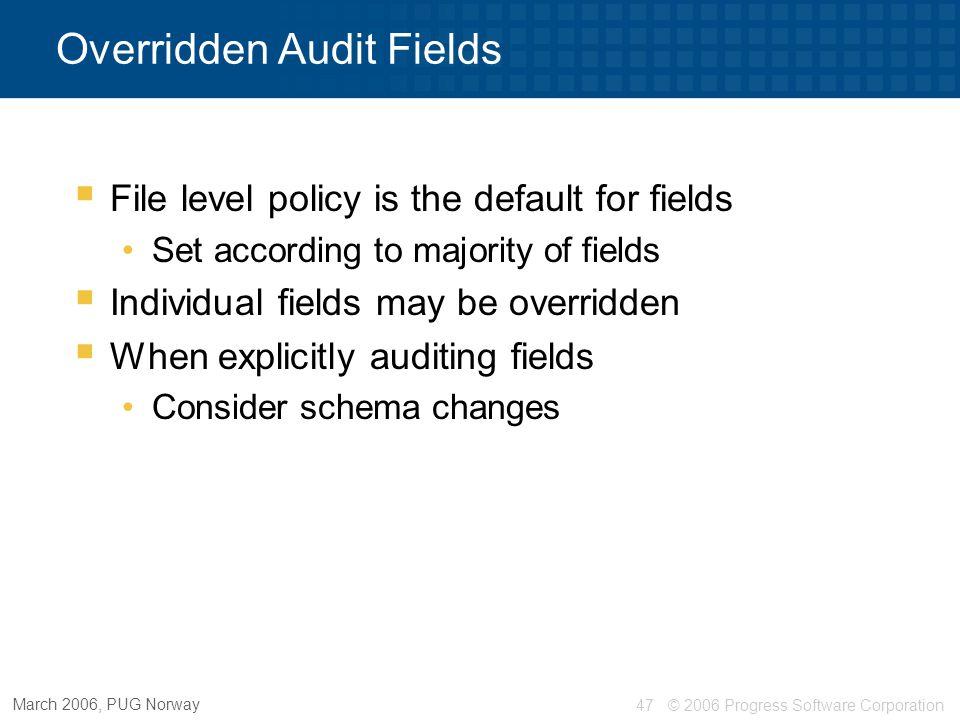 Overridden Audit Fields