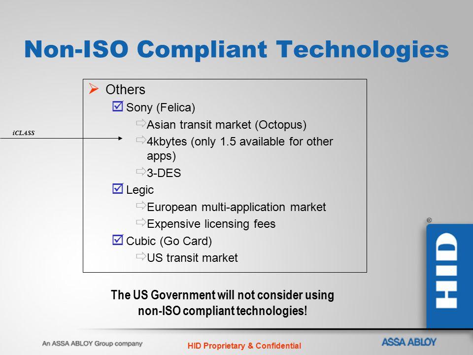 Non-ISO Compliant Technologies