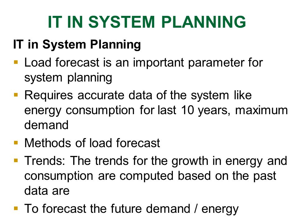 IT IN SYSTEM PLANNING IT in System Planning