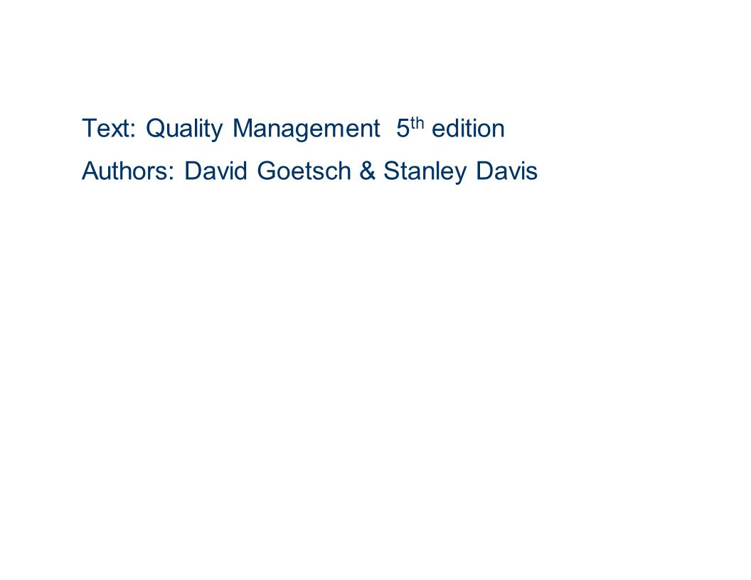 Text: Quality Management 5th edition