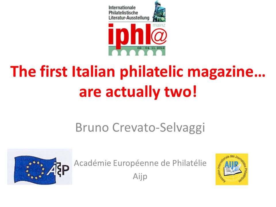 The first Italian philatelic magazine… are actually two!
