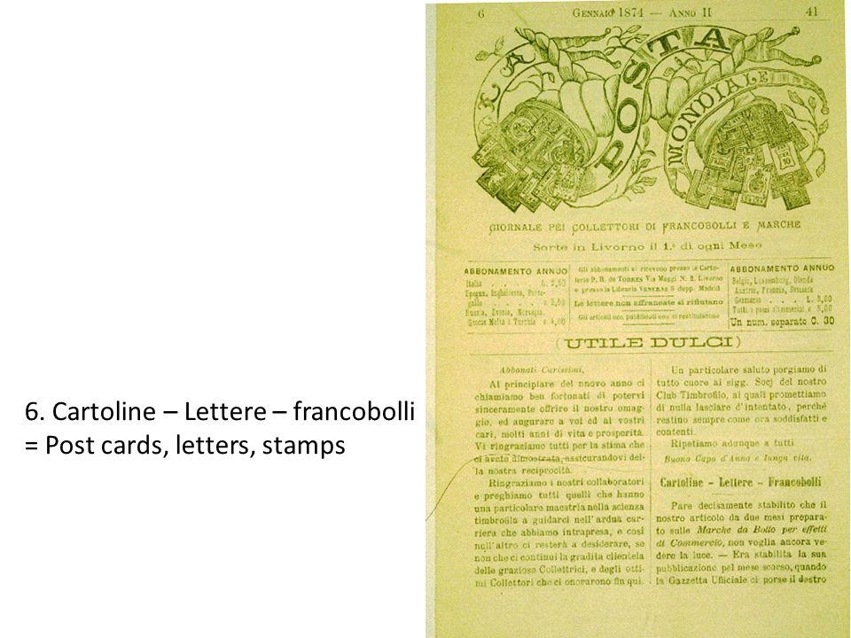6. Cartoline – Lettere – francobolli