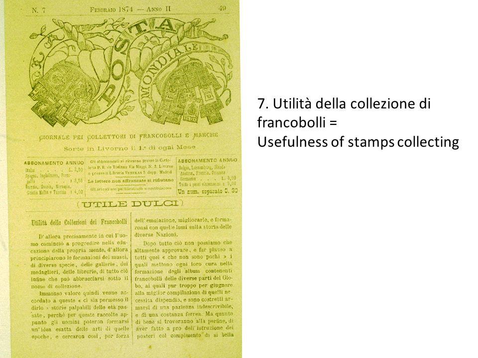 7. Utilità della collezione di francobolli =