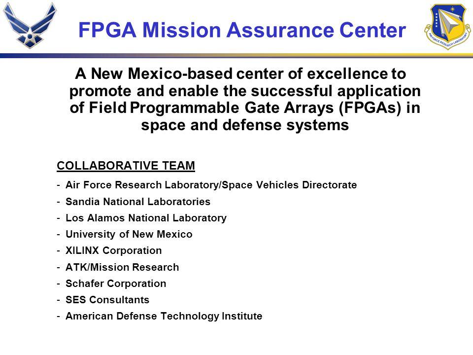 FPGA Mission Assurance Center