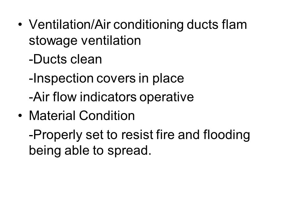 Ventilation/Air conditioning ducts flam stowage ventilation