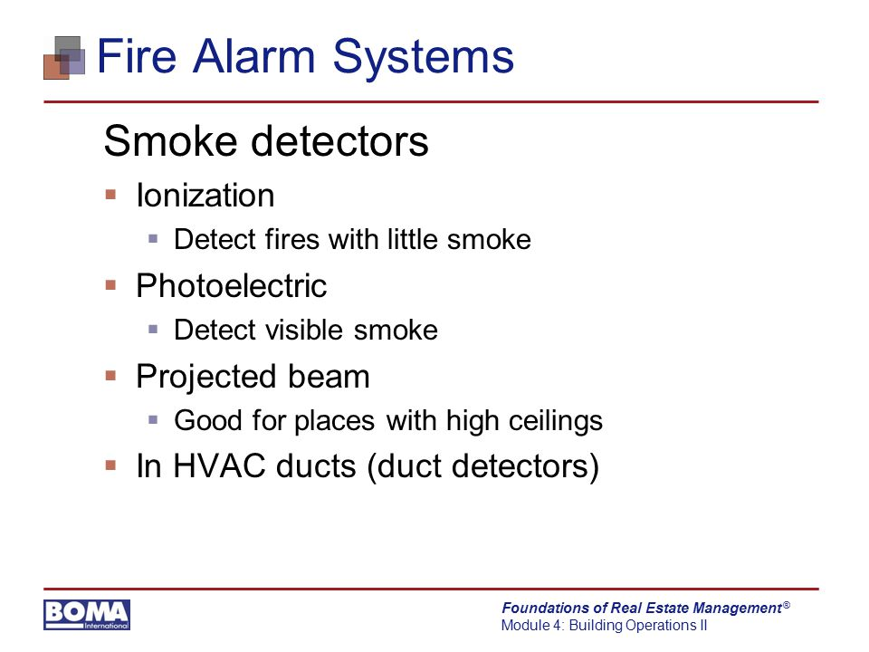 Fire Alarm Systems Smoke detectors Ionization Photoelectric