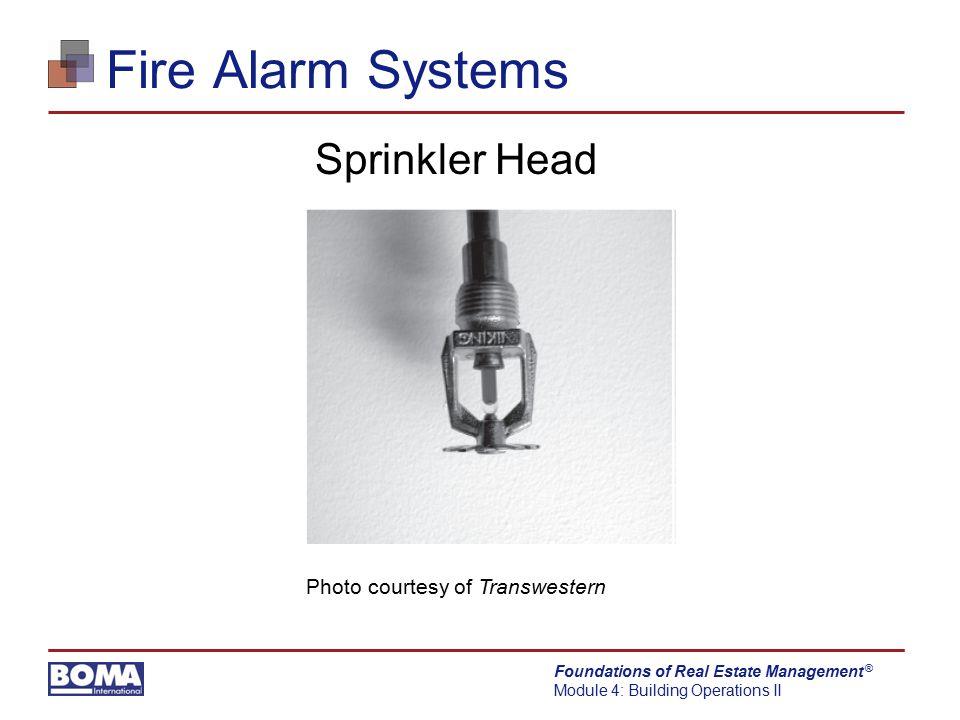 Fire Alarm Systems Sprinkler Head Photo courtesy of Transwestern