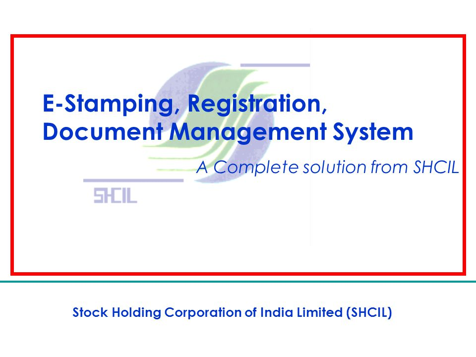 Stock Holding Corporation of India Limited (SHCIL)