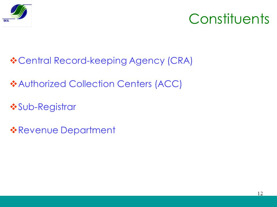 Constituents Central Record-keeping Agency (CRA)