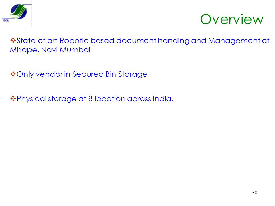 Overview State of art Robotic based document handing and Management at Mhape, Navi Mumbai. Only vendor in Secured Bin Storage.