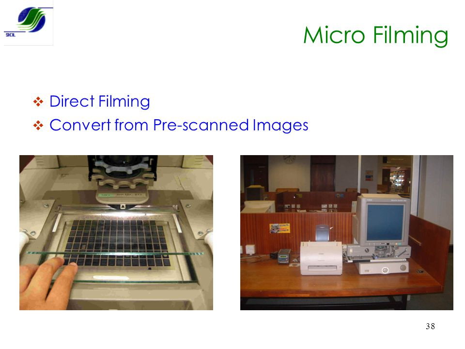 Micro Filming Direct Filming Convert from Pre-scanned Images