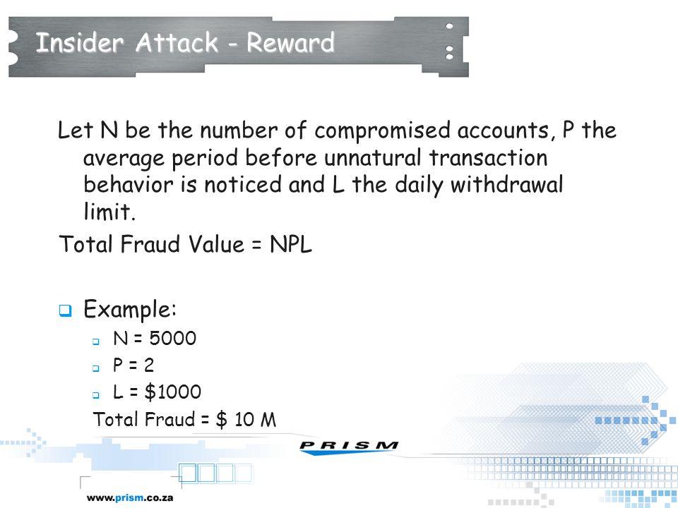 Insider Attack - Reward