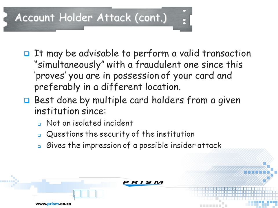Account Holder Attack (cont.)