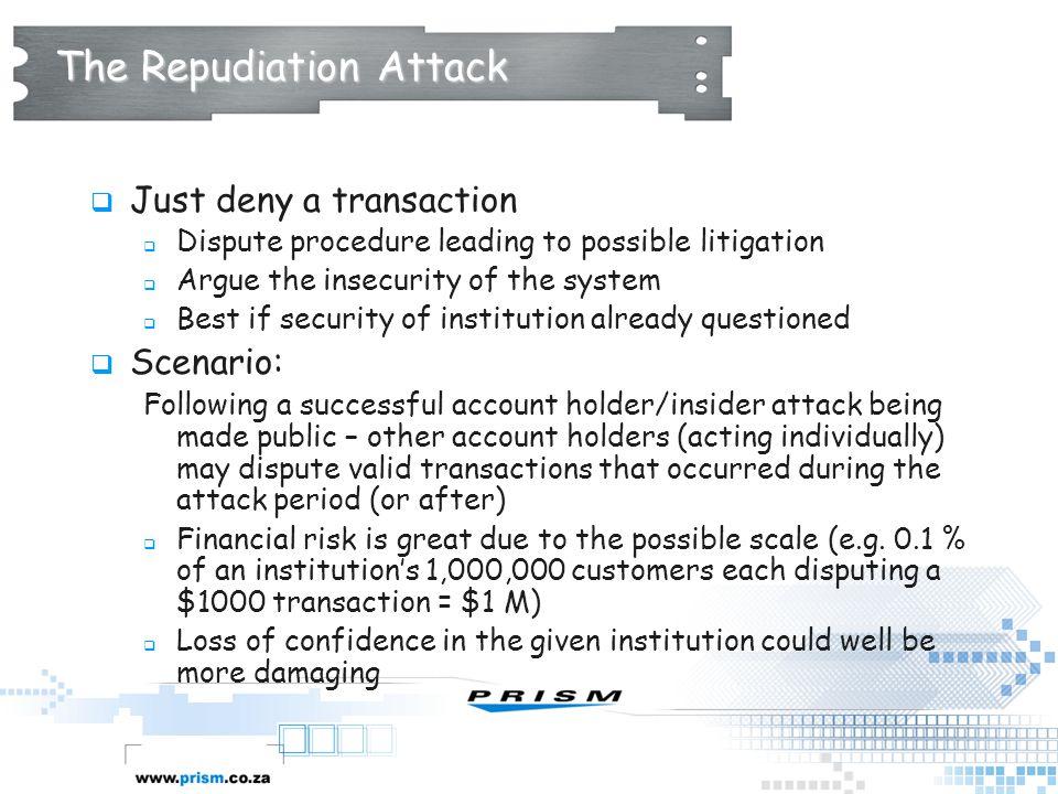 The Repudiation Attack