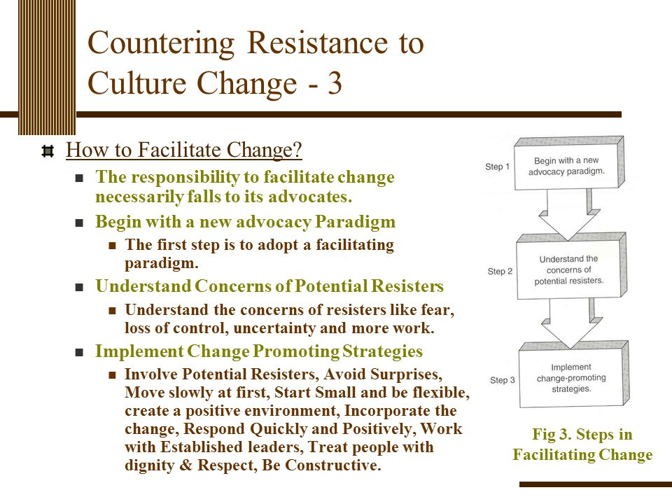 Countering Resistance to Culture Change - 3