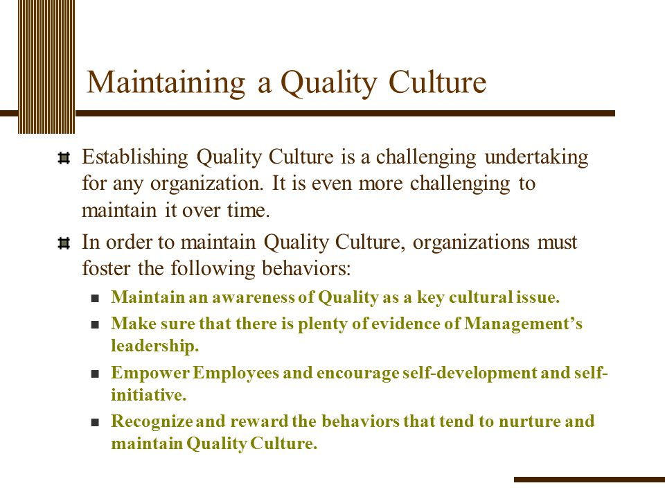 Maintaining a Quality Culture