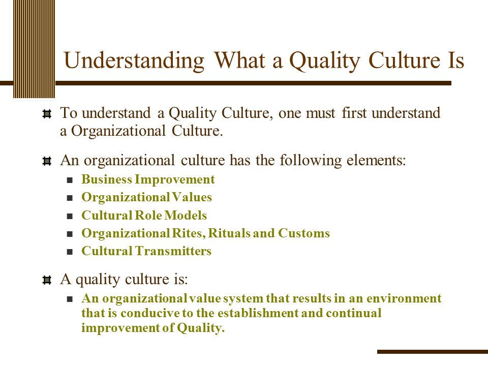 Understanding What a Quality Culture Is