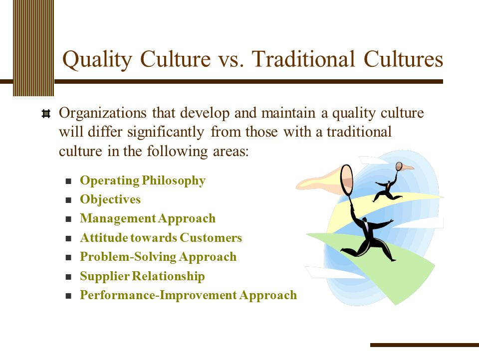 Quality Culture vs. Traditional Cultures