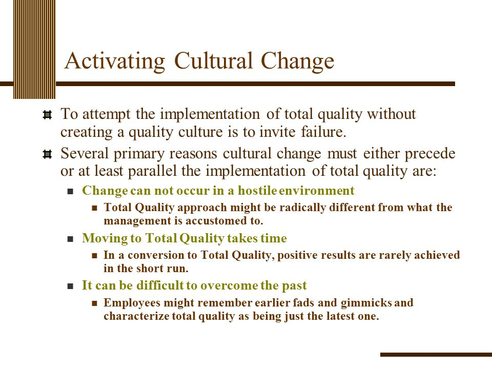 Activating Cultural Change