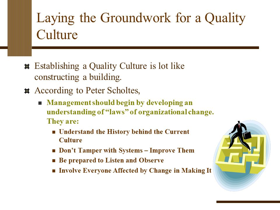 Laying the Groundwork for a Quality Culture