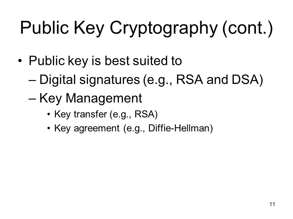 Public Key Cryptography (cont.)