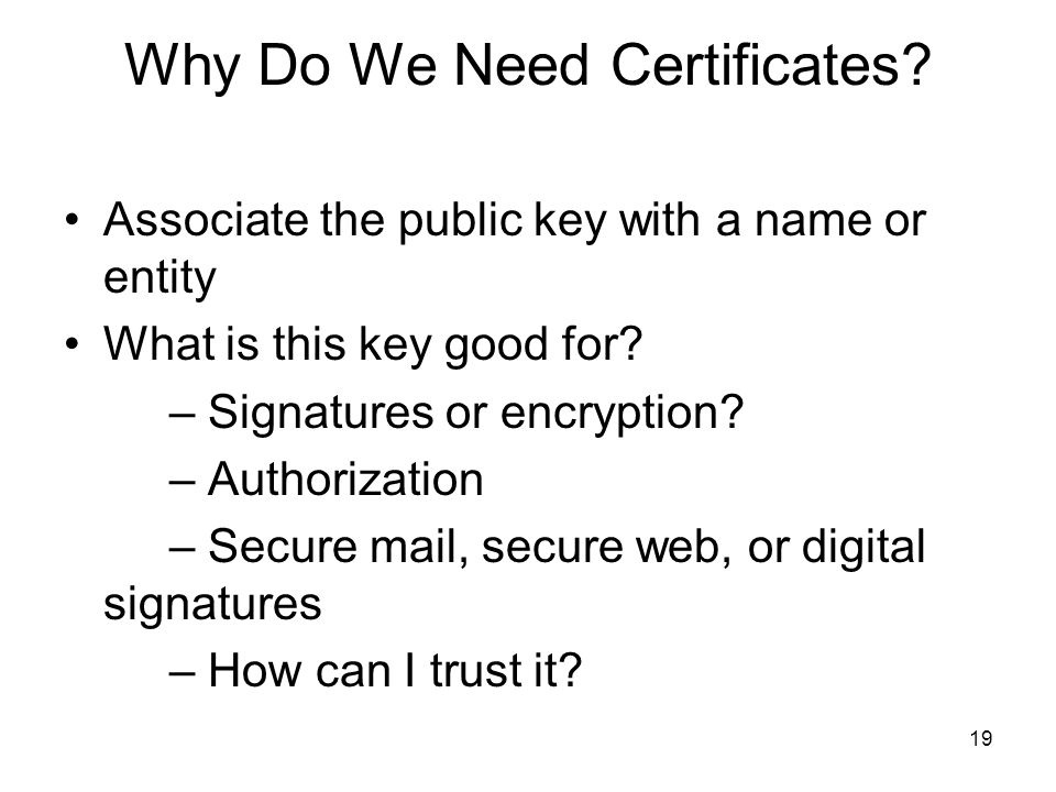 Why Do We Need Certificates