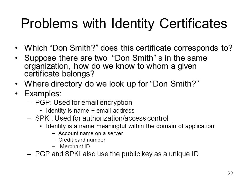 Problems with Identity Certificates