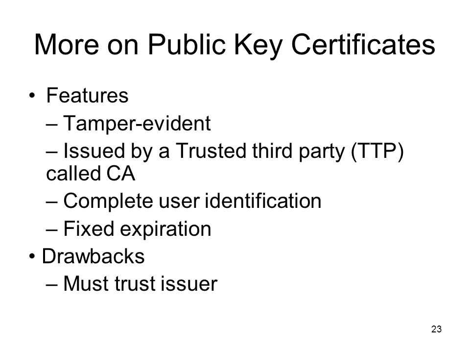More on Public Key Certificates