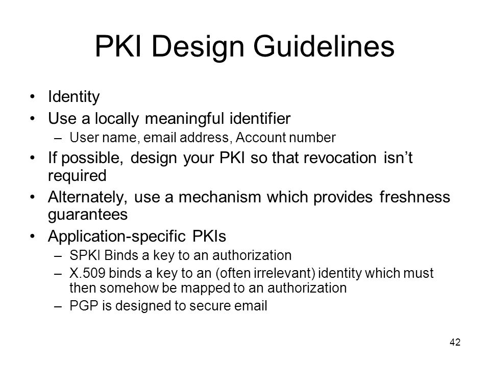 PKI Design Guidelines Identity Use a locally meaningful identifier