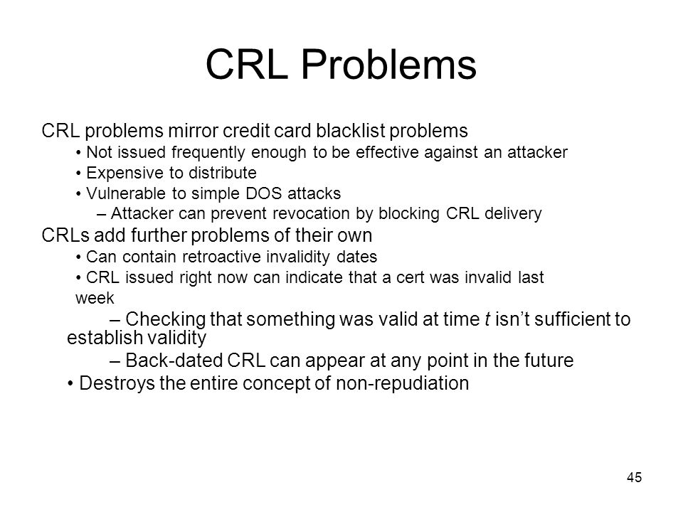 CRL Problems CRL problems mirror credit card blacklist problems
