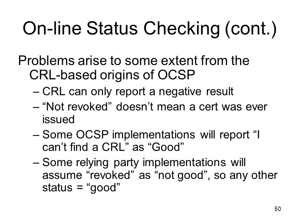 On-line Status Checking (cont.)