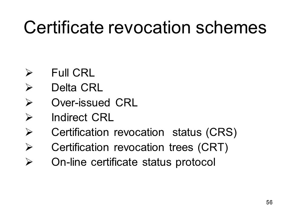 Certificate revocation schemes