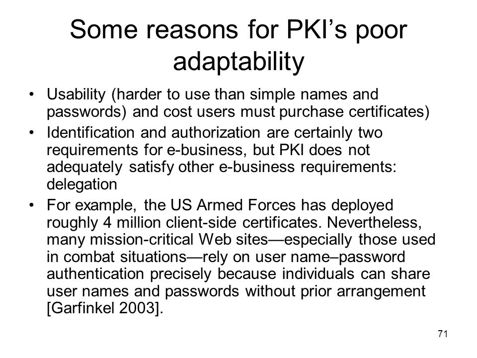 Some reasons for PKI's poor adaptability