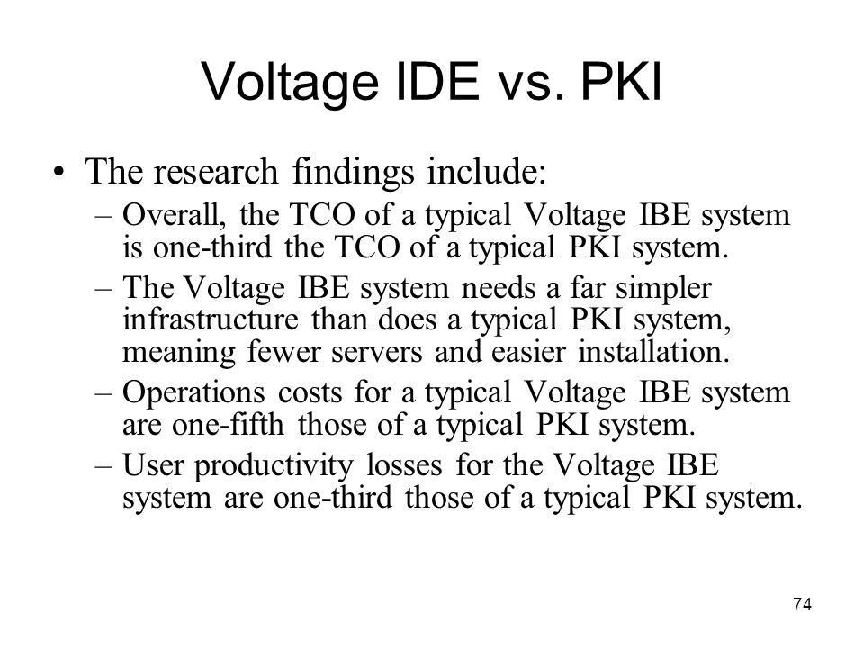 Voltage IDE vs. PKI The research findings include: